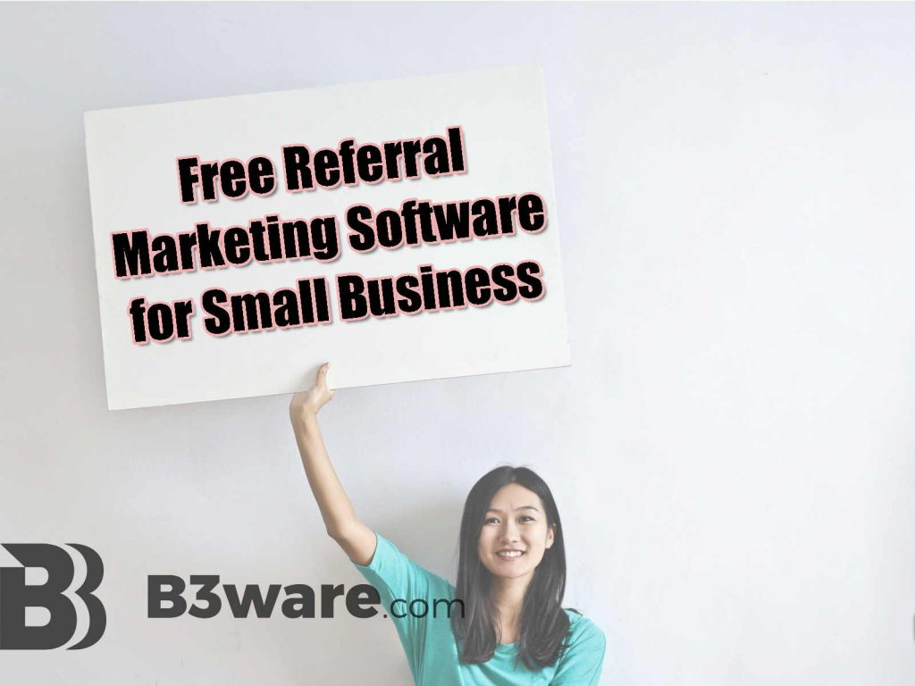Free Referral Marketing Software for Small Business